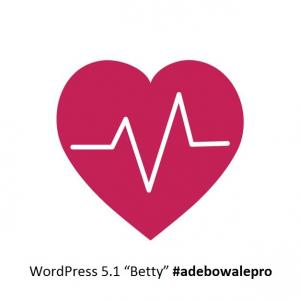 "WordPress 5.1 ""Betty"" by adebowalepro adebowalepro"
